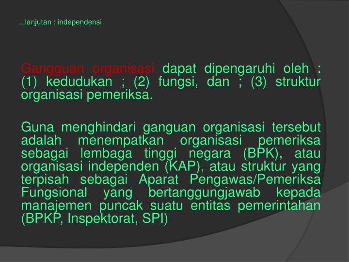 ...lanjutan : independensi