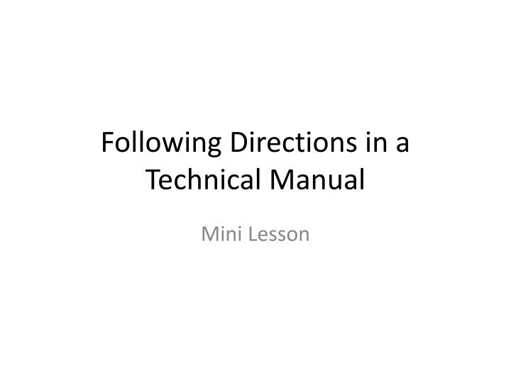 following directions in a technical manual