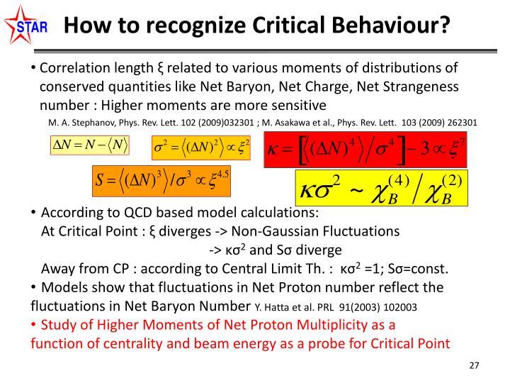 How to recognize Critical Behaviour?