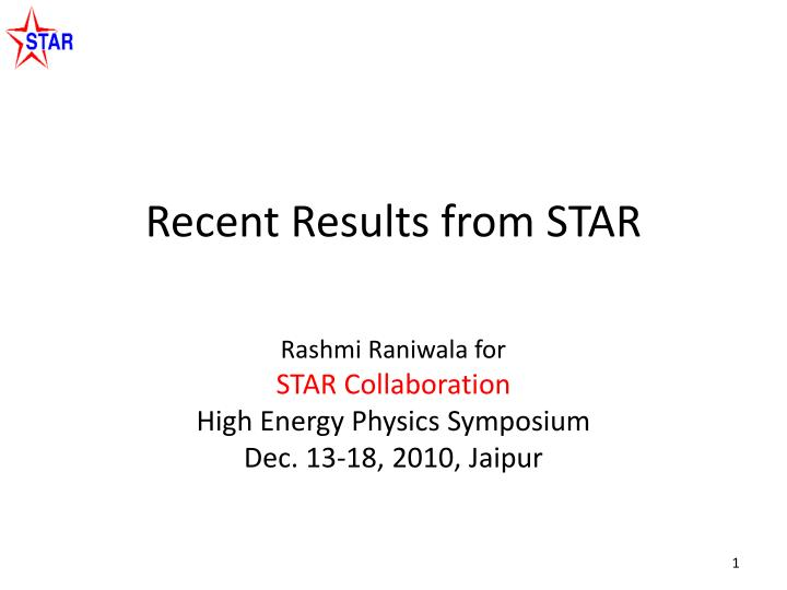 Recent results from star