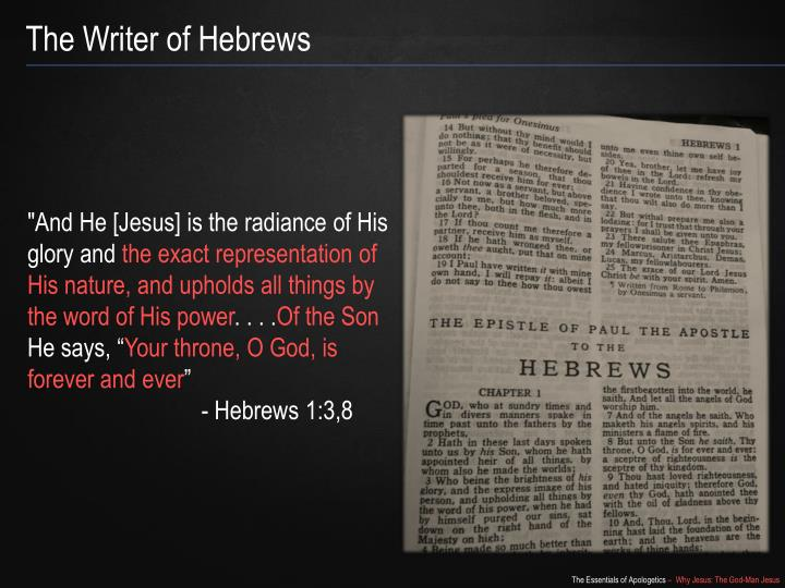 The Writer of Hebrews