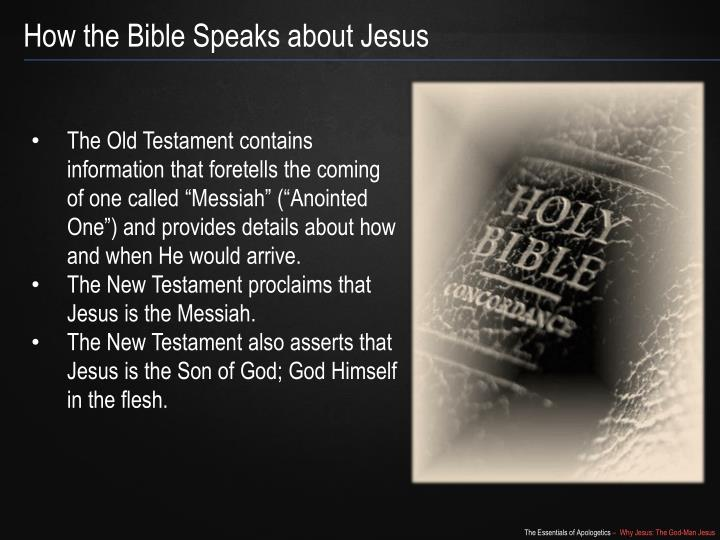 How the Bible Speaks about Jesus