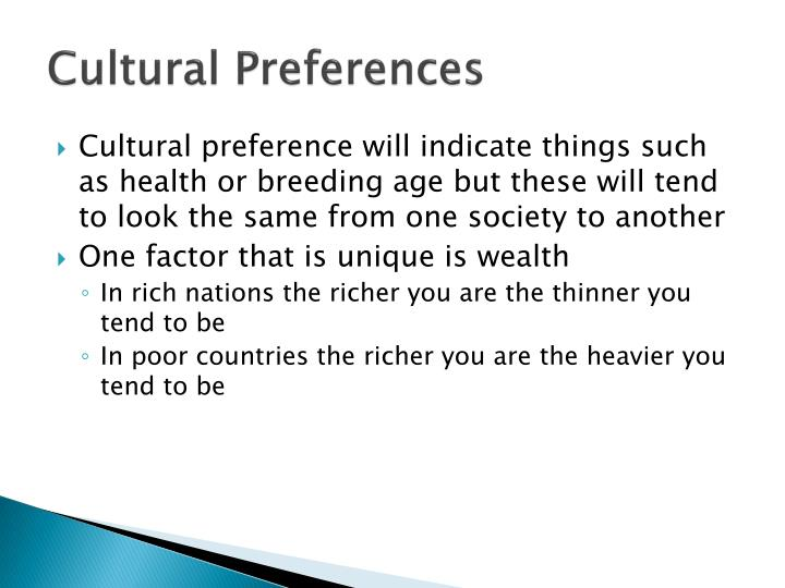 Cultural Preferences