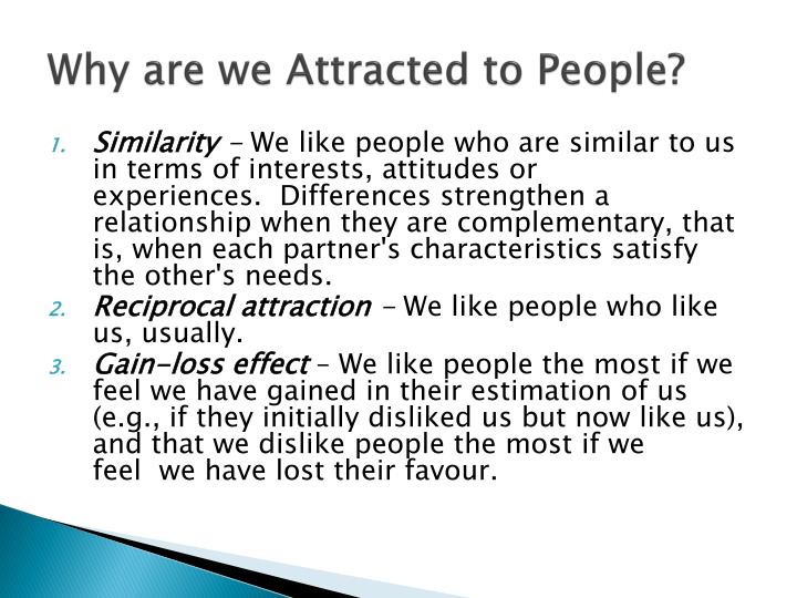 Why are we Attracted to People?
