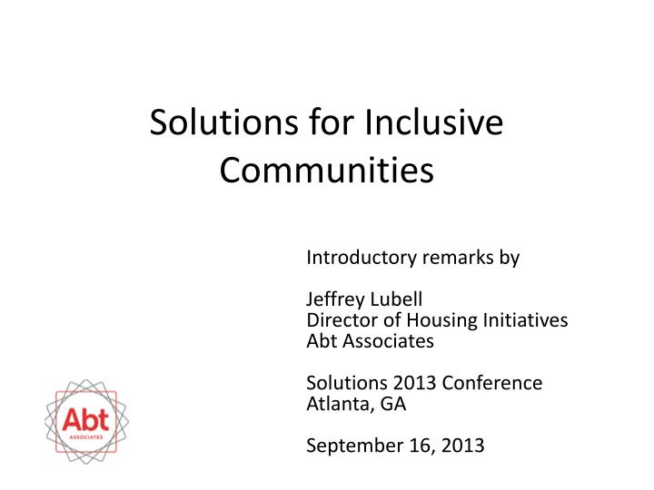 Solutions for inclusive communities