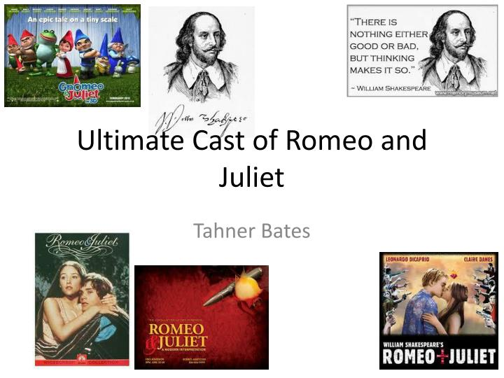PPT - Ultimate Cast of Romeo and Juliet PowerPoint