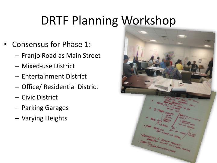 DRTF Planning Workshop