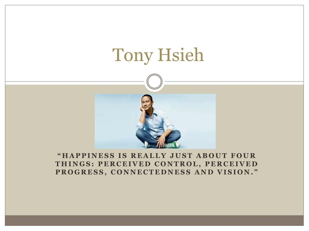 PPT - Tony Hsieh PowerPoint Presentation, free download ...