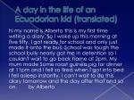 a day in the life of an ecuadorian kid translated