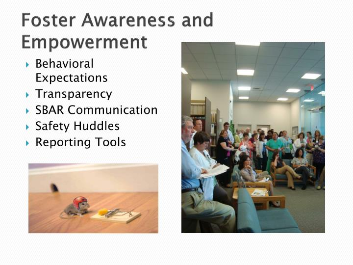Foster Awareness and Empowerment