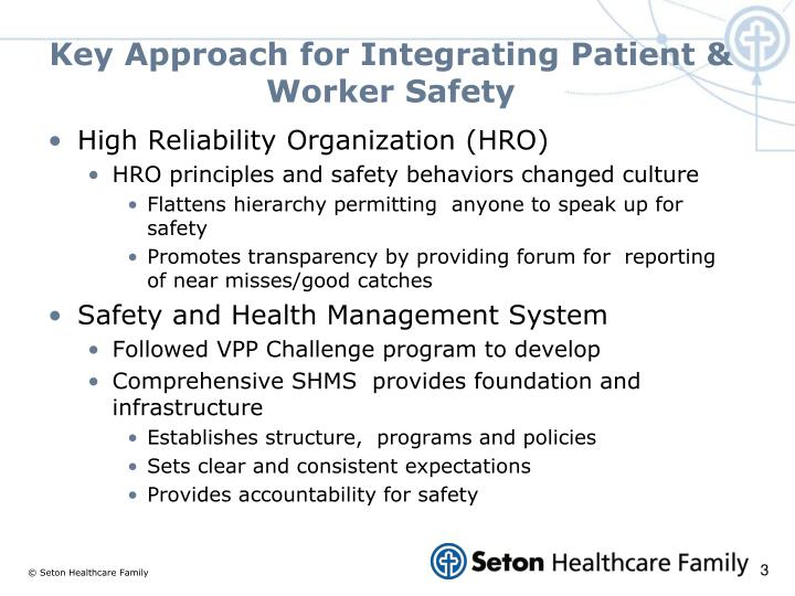 Key Approach for Integrating Patient & Worker Safety