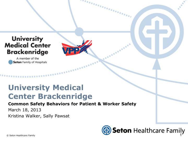 University Medical Center Brackenridge