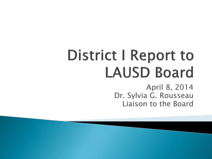 district i report to lausd board n.