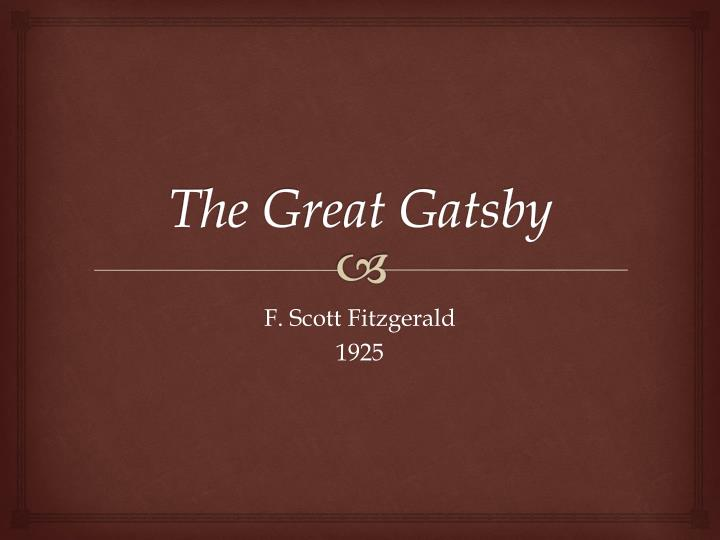 exploring the many themes in fscott fitzgeralds the great gatsby Full answer one of the many themes explored by f scott fitzgerald in the great gatsby is wealth and its relation to society gatsby, his enormous mansion, expensive cars and larger-than-life parties represent his foray into upper-class society.