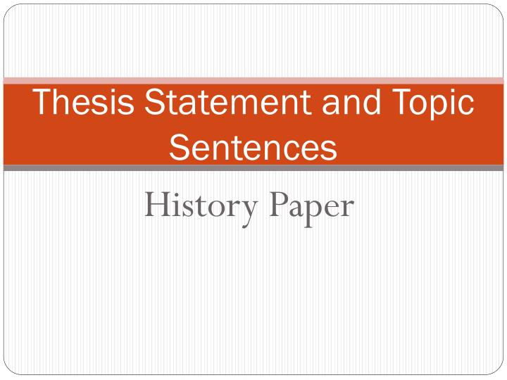 thesis statements and topic sentences A thesis statement is a sentence that states the topic and purpose of your paper a good thesis statement will direct the structure of your essay and will allow your reader to understand the ideas you will discuss within your paper.