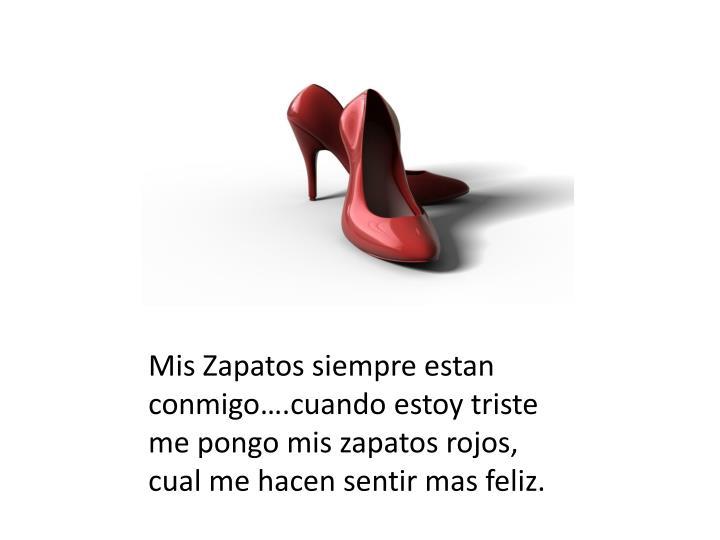 Mis Zapatos siempre