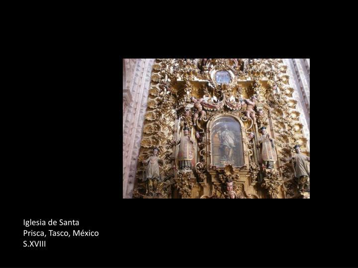 Iglesia de Santa Prisca, Tasco, México