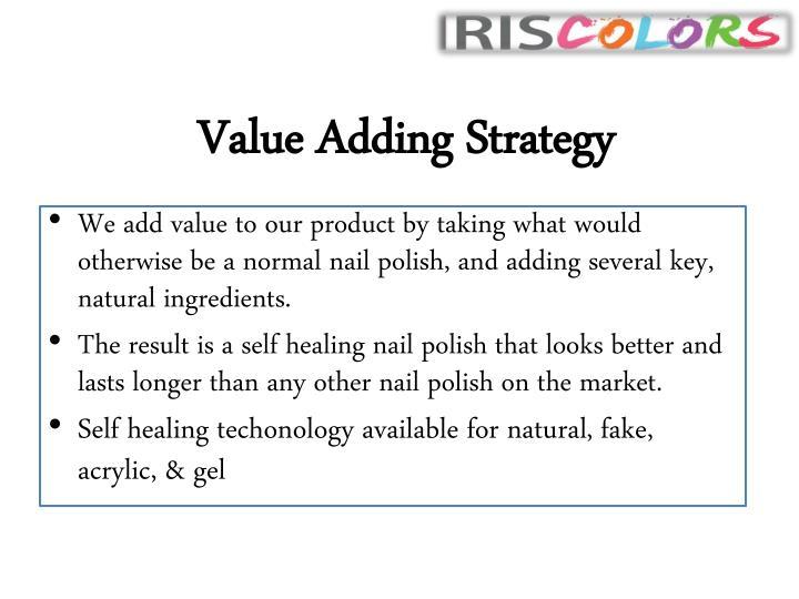 Value Adding Strategy