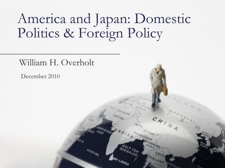 America and japan domestic politics foreign policy
