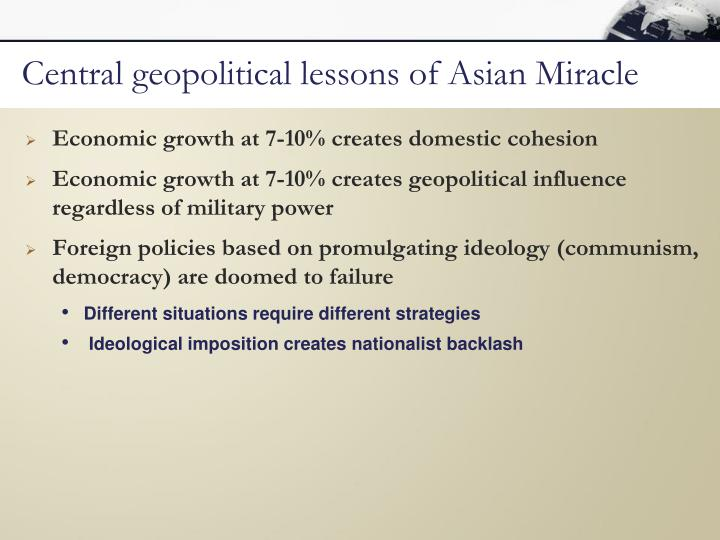 Central geopolitical lessons of Asian Miracle