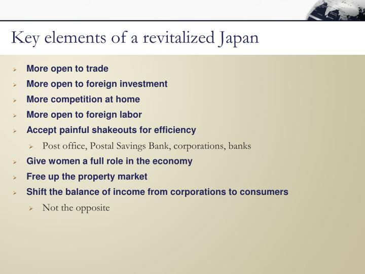 Key elements of a revitalized Japan