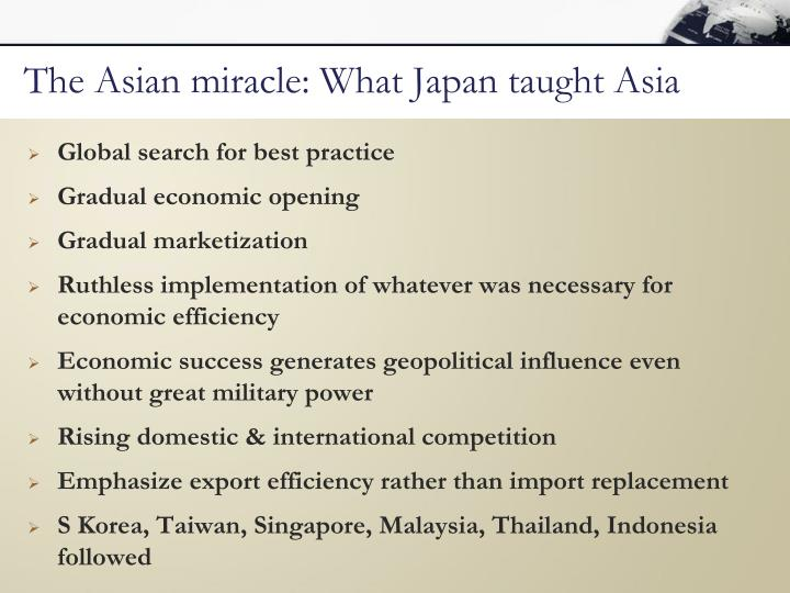 The Asian miracle: What Japan taught Asia