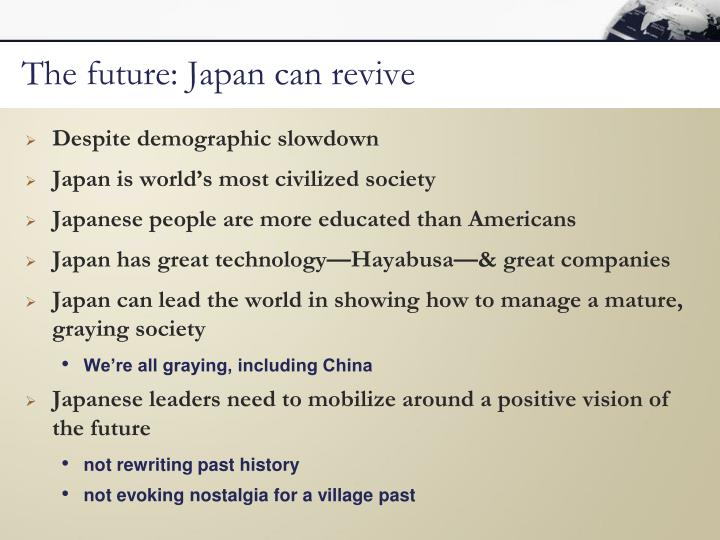 The future: Japan can revive