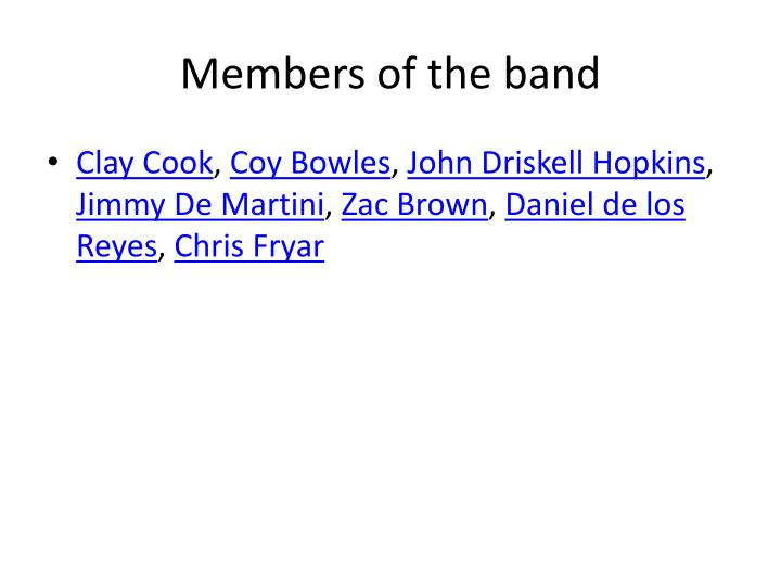 Members of the band