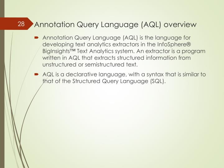 Annotation Query Language (AQL) overview