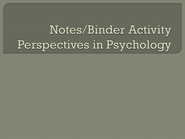 Notes binder activity perspectives in psychology