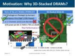 motivation why 3d stacked drams