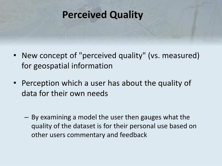 Perceived Quality