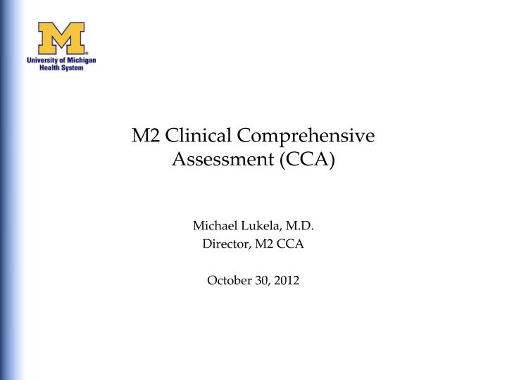 m2 clinical comprehensive assessment cca n.