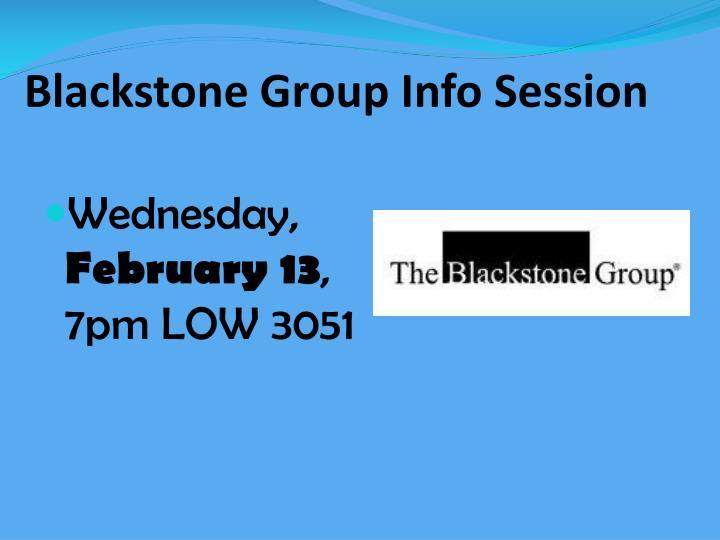 Blackstone Group Info Session