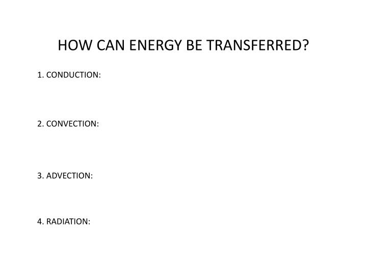 how can energy be transferred n.