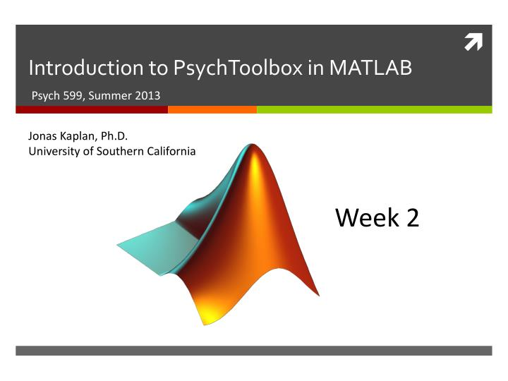 PPT - Introduction to PsychToolbox in MATLAB PowerPoint Presentation