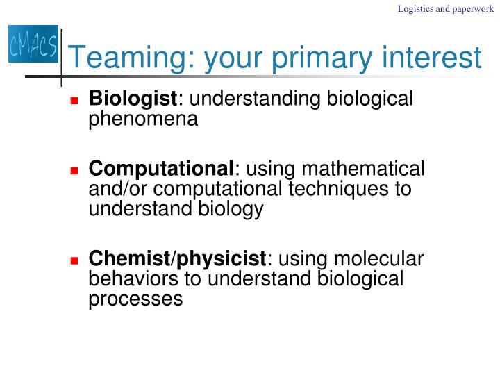Teaming: your primary interest