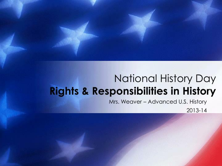 National history day rights responsibilities in history