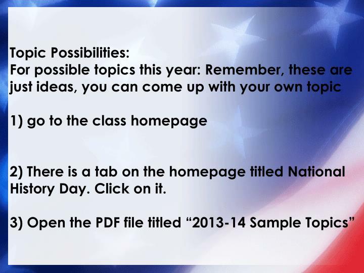 Topic Possibilities: