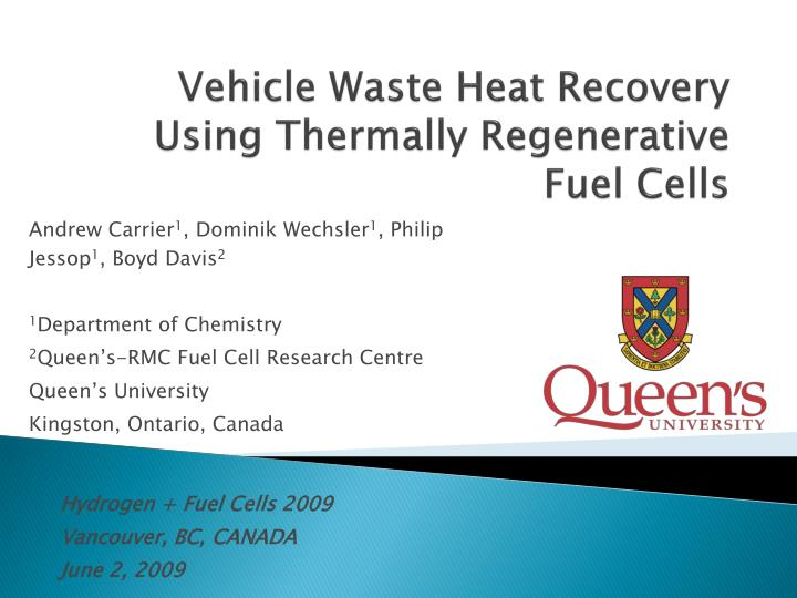 PPT - Vehicle Waste Heat Recovery Using Thermally Regenerative Fuel