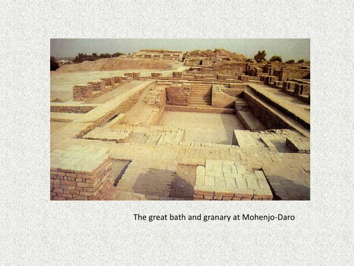 The great bath and granary at Mohenjo-Daro