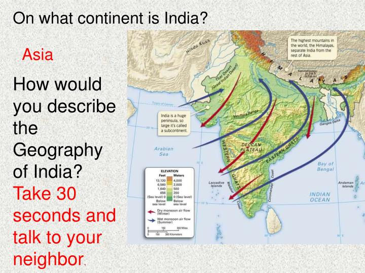 On what continent is India?
