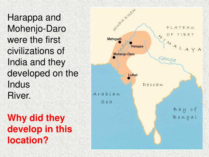 Harappa and Mohenjo-Daro