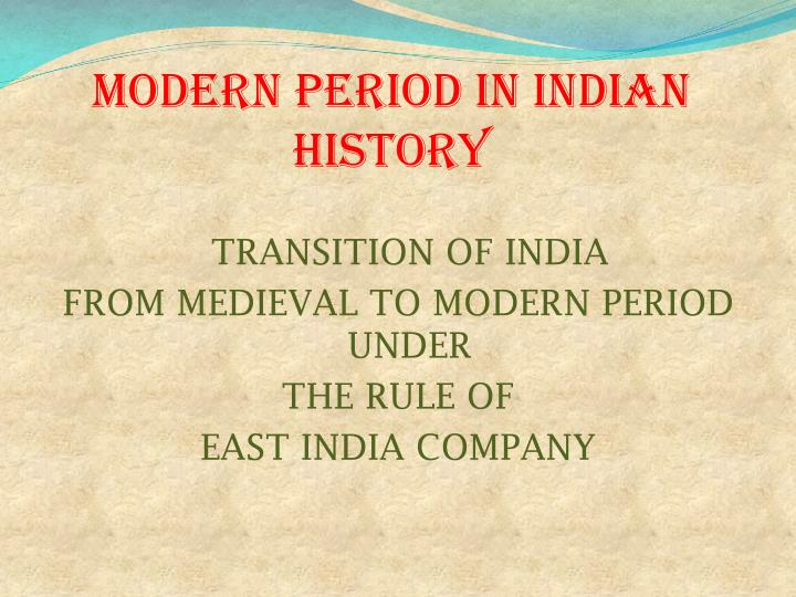 modern period in indian history n.