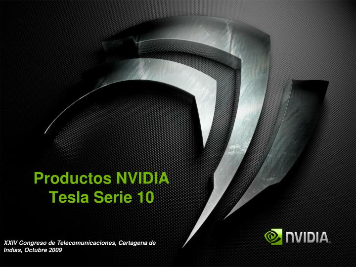 Productos NVIDIA Tesla Serie 10
