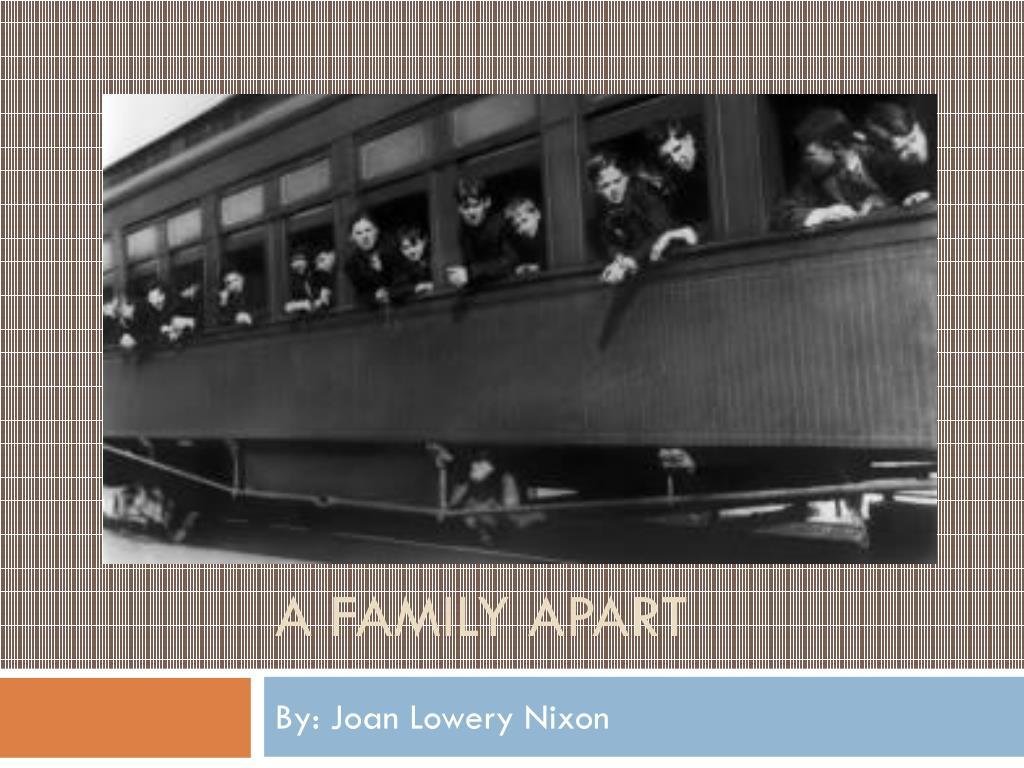 a family apart nixon joan lowery