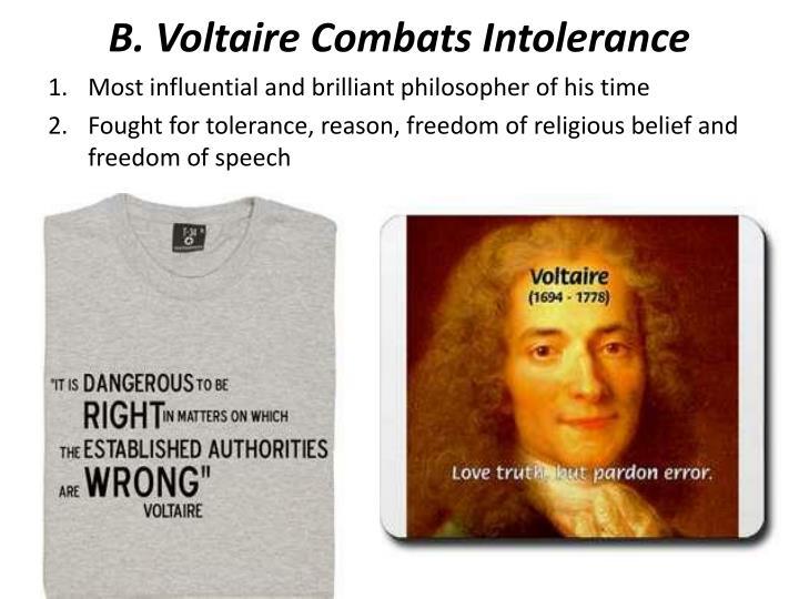 B. Voltaire Combats Intolerance