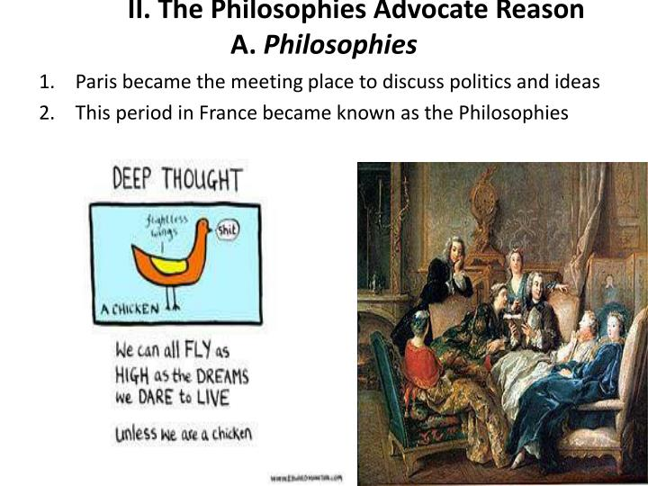 Ii the philosophies advocate reason a philosophies