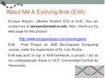 about me evolving ants eva