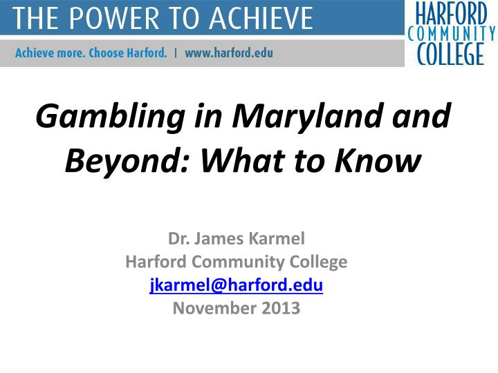 gambling in maryland and beyond what to know